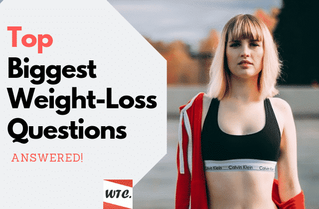 top weight loss questions